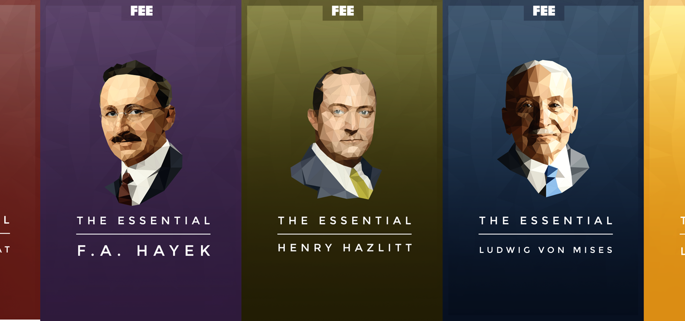 Free Ebooks: These Five Freedom Philosophers Will Liberate Your Mind   Foundation For Economic Education  Working For A Free And Prosperous World