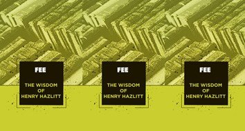 The Wisdom of Henry Hazlitt