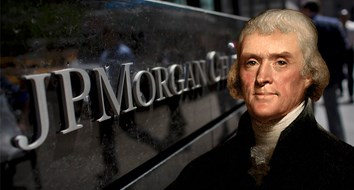 Thomas Jefferson Foresaw the Bank Bailouts