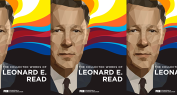 The Collected Works of Leonard E. Read