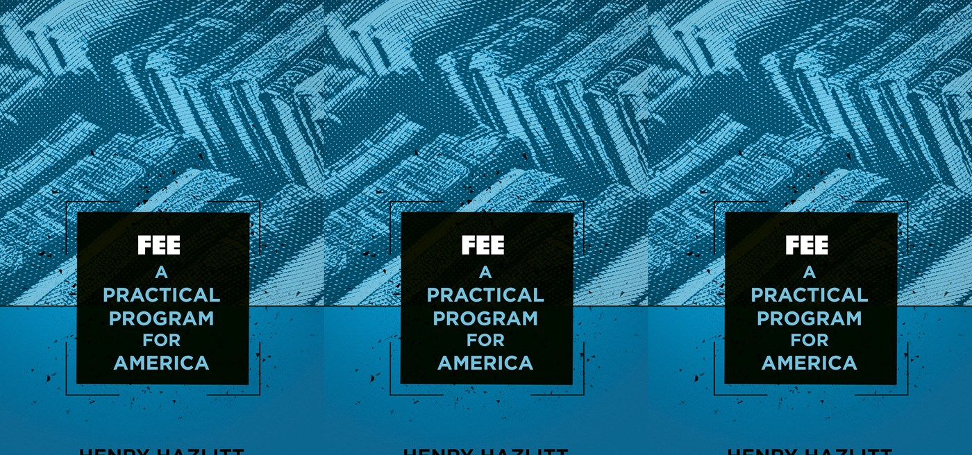 A practical program for america foundation for economic education fandeluxe Gallery