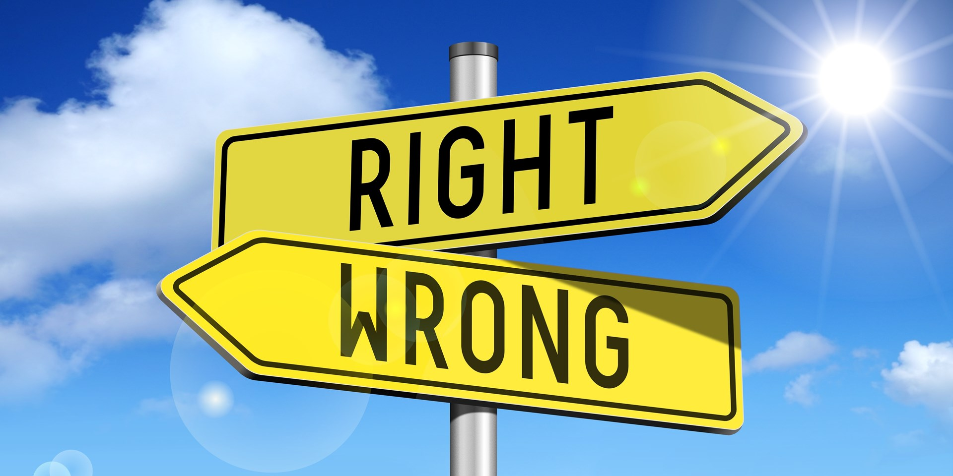 """""""Two wrongs don't make a right"""""""