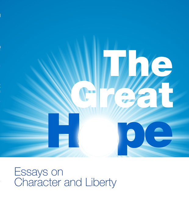 the great hope essays on character and liberty by lawrence w friday 04 2014