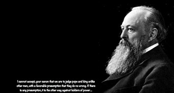 Lord Acton on the Meaning of Freedom