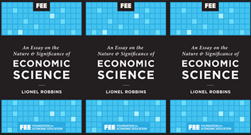 An Essay on the Nature and Significance of Economic Science