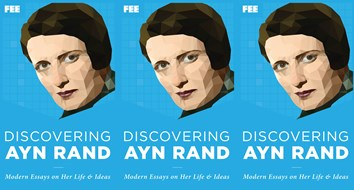 Discovering Ayn Rand: Modern Essays on Her Life and Ideas