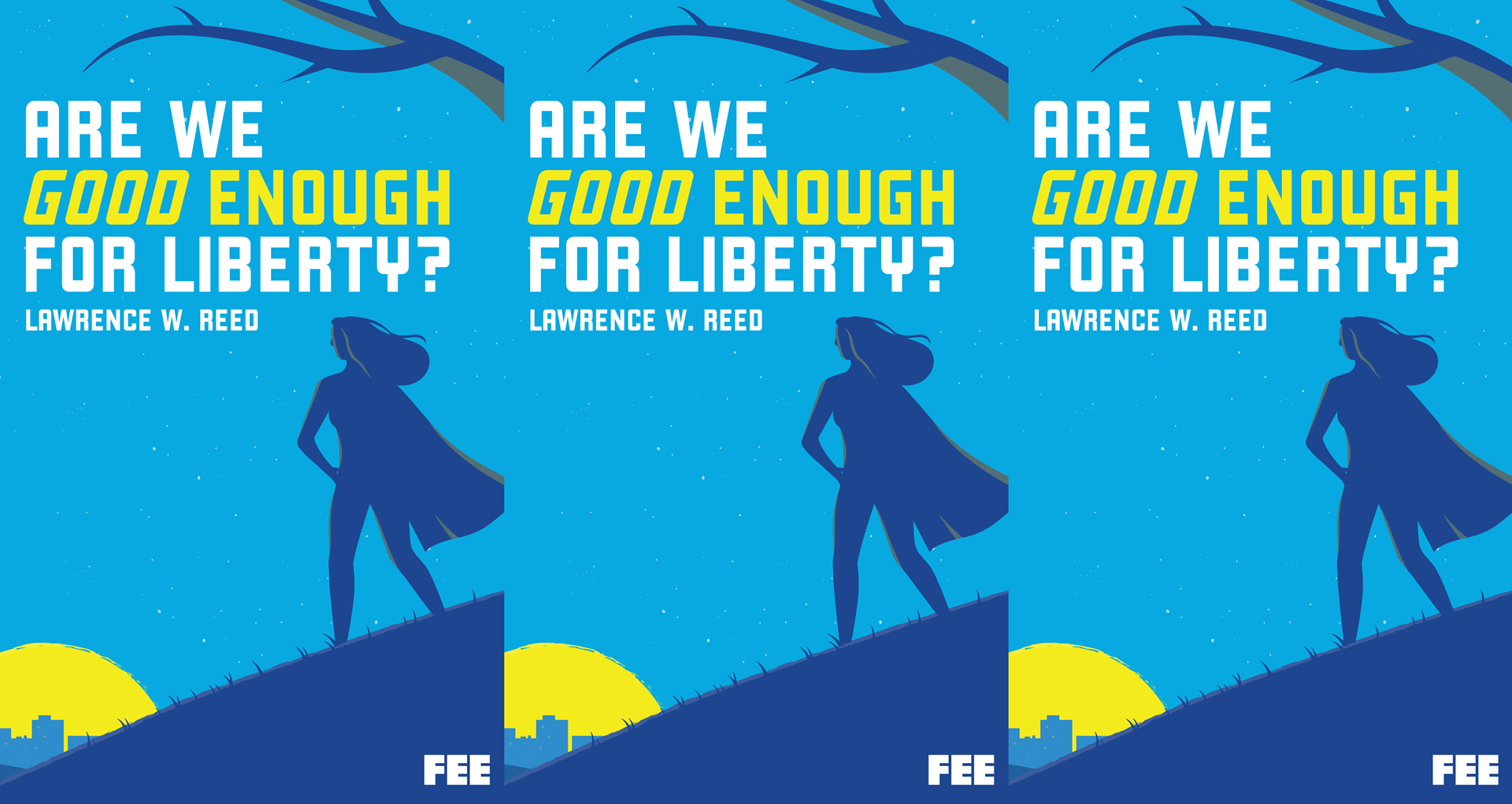 The Blessings Of Liberty Include Fully >> Are We Good Enough For Liberty Foundation For Economic Education