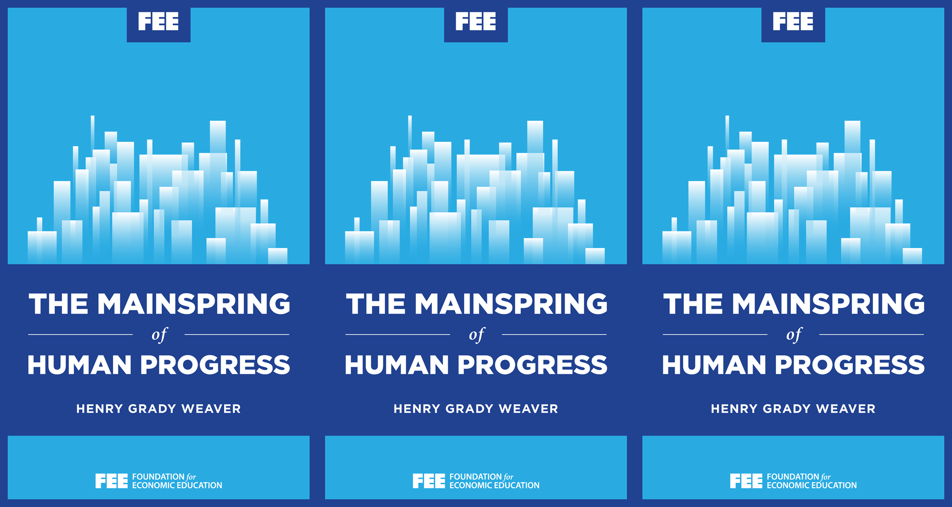 The Mainspring of Human Progress - Foundation for Economic Education b2799e35fd2