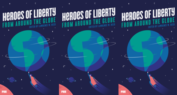Heroes of Liberty from around the Globe