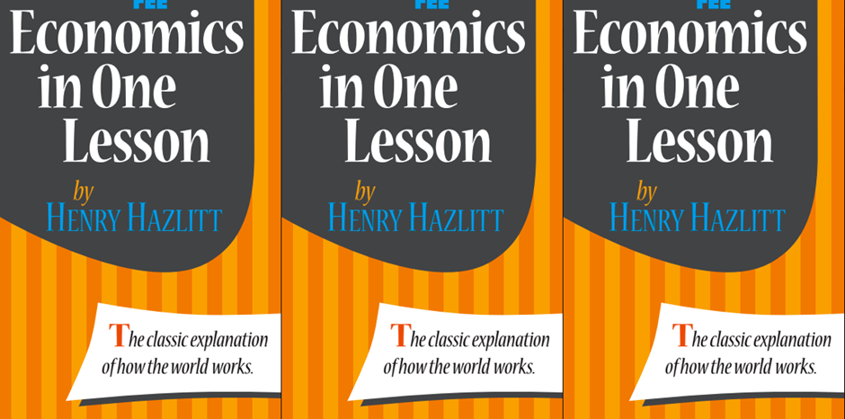 Economics In One Lesson Foundation For Economic Education