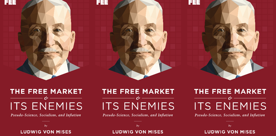 The Free Market And Its Enemies Pseudo Science Socialism And