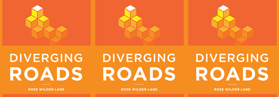 Diverging Roads - Foundation for Economic Education