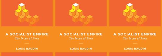 The Socialist Empire: The Incas of Peru - Foundation for Economic