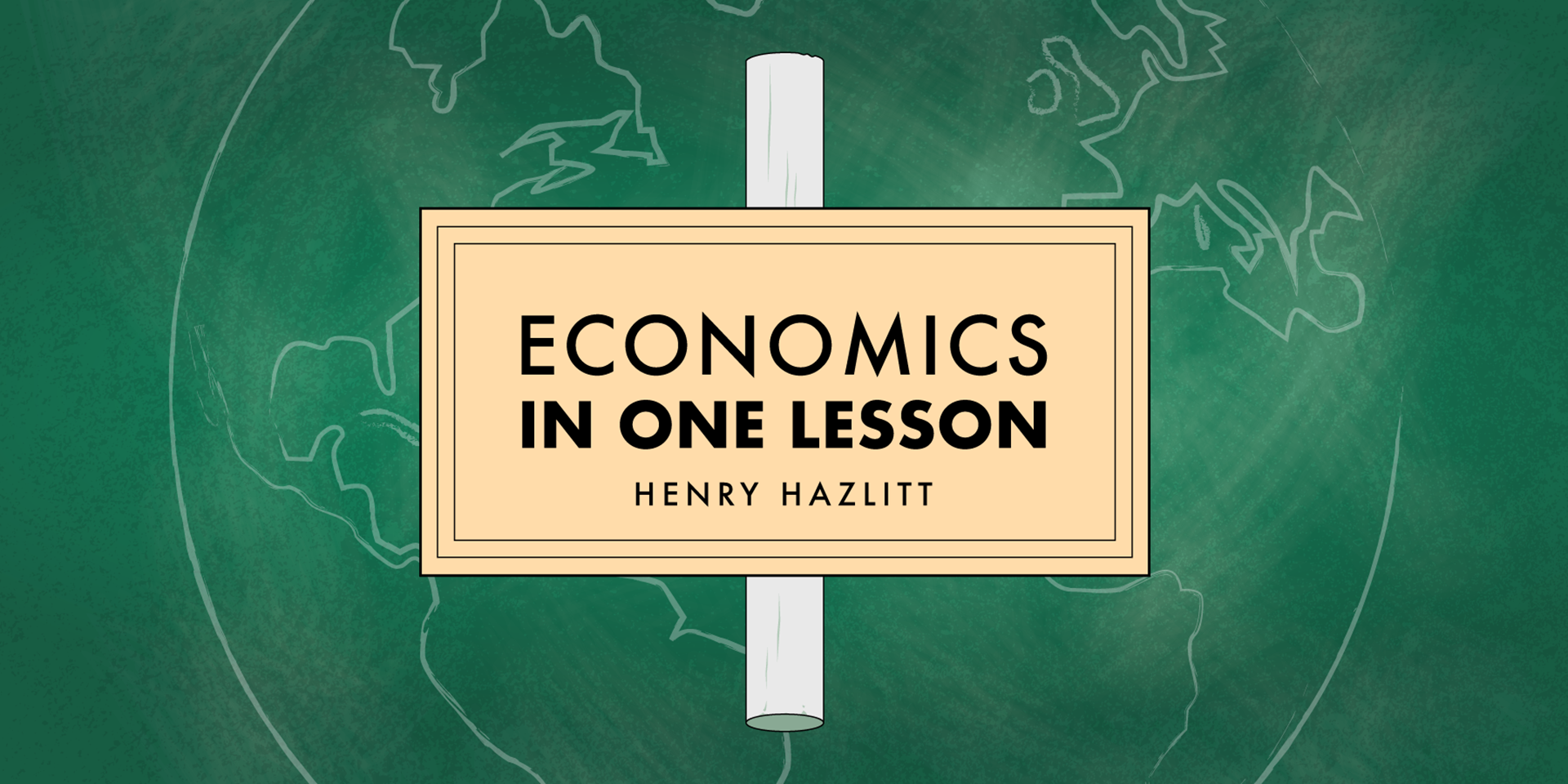 a19acb815 Economics in One Lesson - Foundation for Economic Education