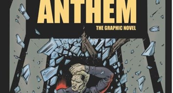 "Ayn Rand's ""Anthem"" Was Adapted Into a Graphic Novel, and Its Timing Couldn't Be Better"