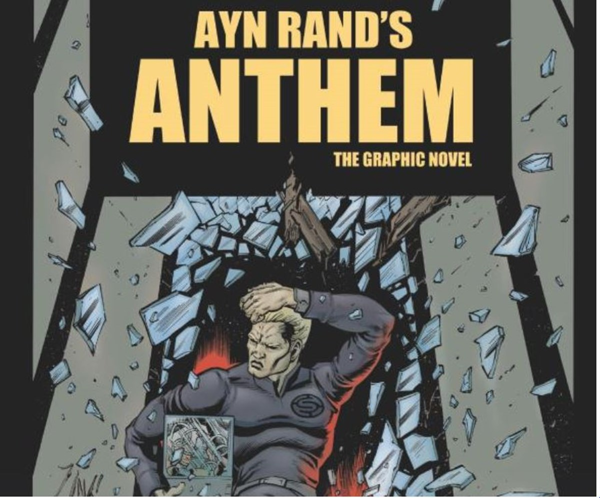 Ayn Rand S Anthem Was Adapted Into A Graphic Novel And Its