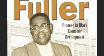 S.B. Fuller: NAACP Leader, Entrepreneur, and Builder of a Corporate Empire