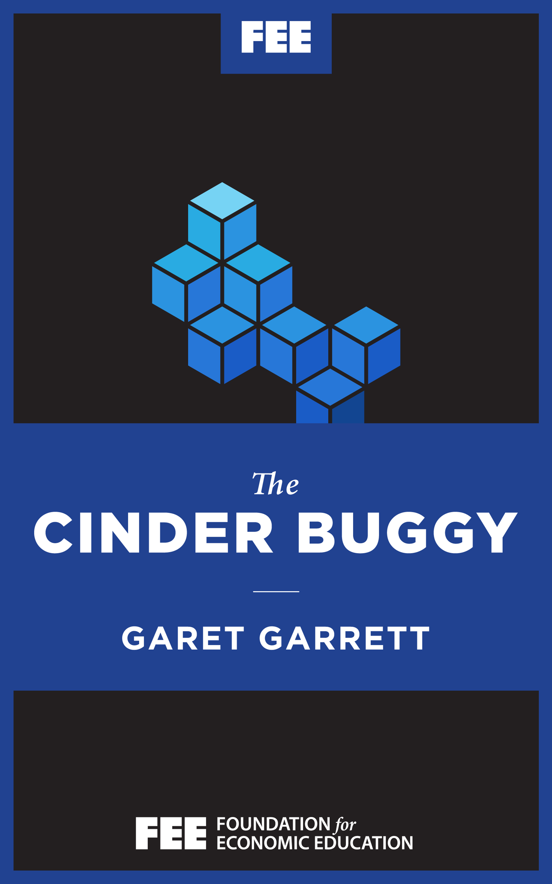 The Cinder Buggy - Foundation for Economic Education