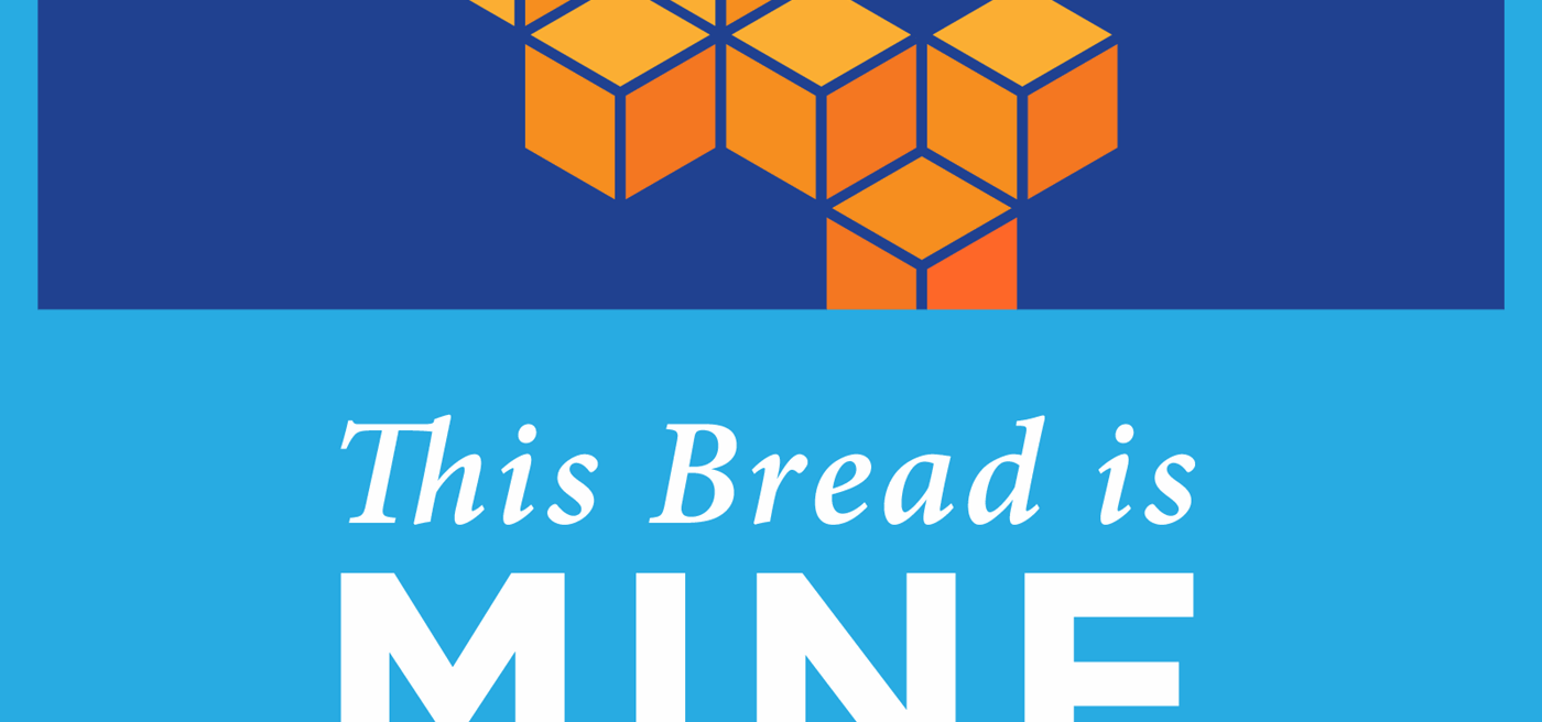 This Bread Is Mine - Foundation for Economic Education
